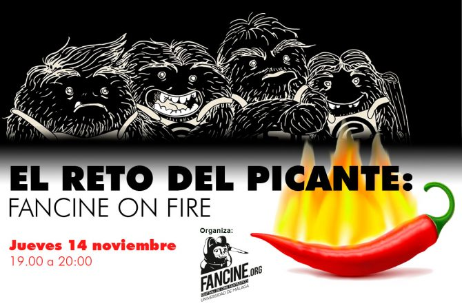 El reto picante: Fancine on Fire.