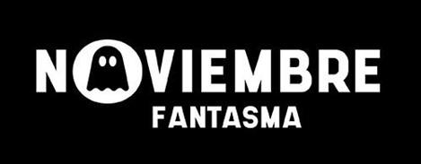 TRES FESTIVALES DE TERROR SE UNEN PARA CREAR EL CANAL DE CONTENIDO ONLINE 'NOVIEMBRE FANTASMA'