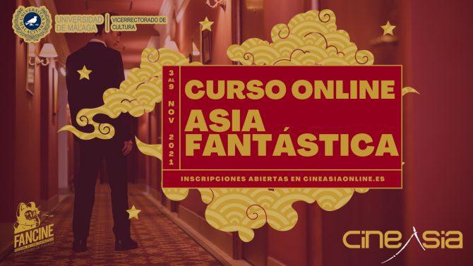 CURSO ONLINE: ASIA FANTÁSTICA CON FANCINE